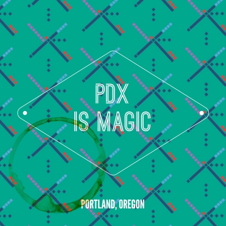 PDX is magic